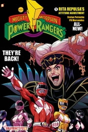 Mighty Morphin Power Rangers #1: Rita Repulsa's Attitude Adjustment ebook by Stefan Petrucha,PH Marcondes