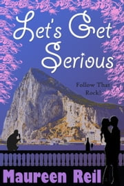 Let's Get Serious ebook by Maureen Reil