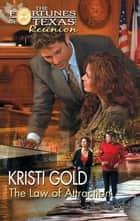 The Law of Attraction ebook by Kristi Gold