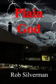 Plain God ebook by Rob Silverman