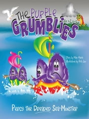 The Purple Grumblies - Percy the Dreaded Sea-Monster ebook by Mike Marsh