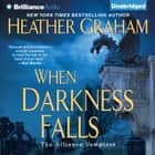 When Darkness Falls audiobook by Heather Graham
