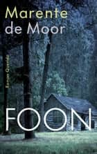 Foon ebook by Marente de Moor