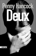 Deux ebook by Penny HANCOCK, Marianne THIRIOUX