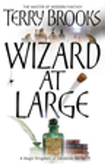 Wizard At Large - Magic Kingdom of Landover Series: Book 03 ebook by Terry Brooks