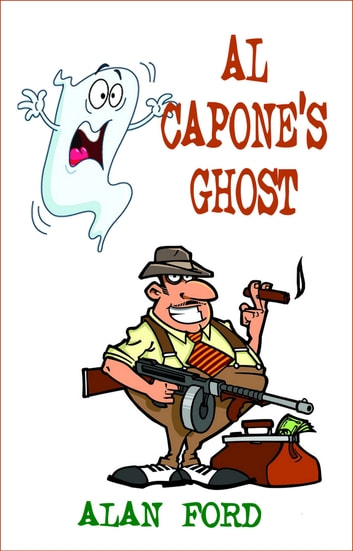 Al Capone's Ghost ebook by Alan Ford