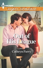 Out of His League ebook by Cathryn Parry