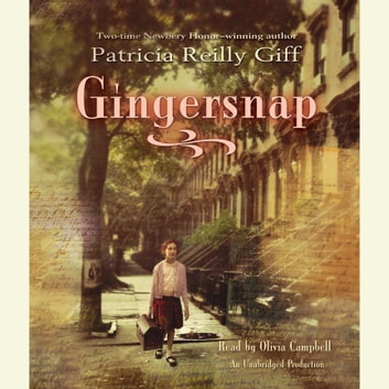 Gingersnap audiobook by Patricia Reilly Giff