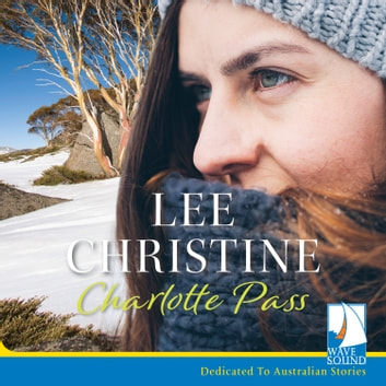 Charlotte Pass audiobook by Lee Christine