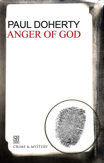 The Anger of God - A Brother Athelstan Medieval Mystery 4 eBook by Paul Doherty