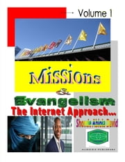 Missions and Evangelism, The Internet Approach - Internet Evangelism ebook by Shonde Abiola David