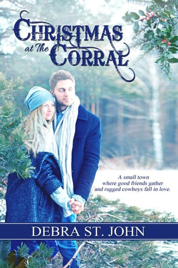 Christmas at The Corral ebook by Debra  St. John
