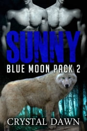 Sunny ebook by Crystal Dawn