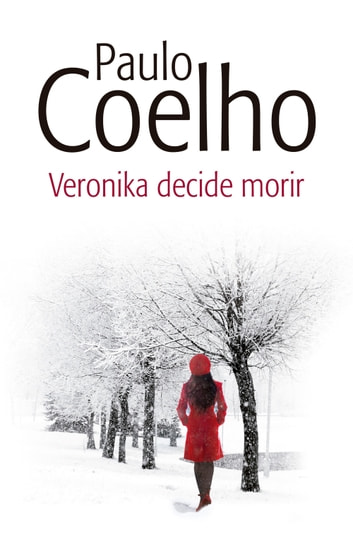 Veronika decide morir ebook by Paulo Coelho