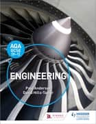 AQA GCSE (9-1) Engineering ebook by Paul Anderson, David Hills-Taylor, Mark Griffiths