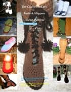 The Crafty Cookie's Boots & Slippers Crochet Patterns ebook by Lucille Milo