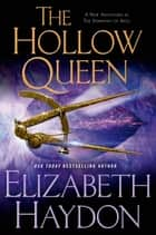 The Hollow Queen ebook by Elizabeth Haydon
