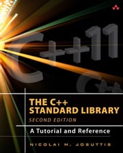 The C++ Standard Library - A Tutorial and Reference ebook by Nicolai M. Josuttis