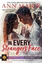 In Every Stranger's Face - Superstars with Secret Babies, #4 ebook by