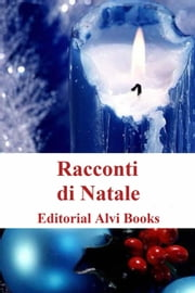 Racconti di Natale ebook by Editorial Alvi Books