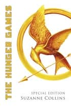 Hunger Games Trilogy 1: The Hunger Games: Anniversary Edition ebook by Suzanne Collins