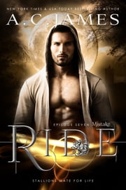 Ride: Mistake ebook by A.C. James