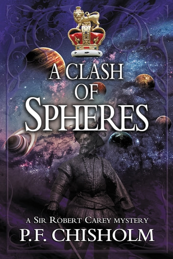 A Clash of Spheres ebook by P F Chisholm
