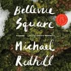 Bellevue Square luisterboek by Michael Redhill