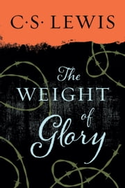 Weight of Glory ebook by C. Lewis