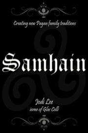Samhain: Creating New Pagan Family Traditions ebook by Kobo.Web.Store.Products.Fields.ContributorFieldViewModel
