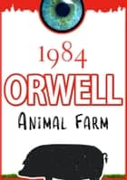 1984 and Animal Farm ebook by George Orwell