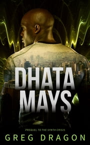 Dhata Mays ebook by Greg Dragon