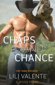 Chaps and Chance ebook by Lili Valente, Jessie Evans