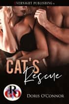 Cat's Rescue ebook by Doris O'Connor