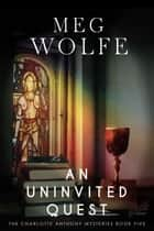An Uninvited Quest ebook by