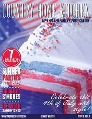 Country Home Kitchen: Issue 9, Volume 1 ebook by Dennis Weaver
