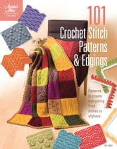 101 Crochet Stitch Patterns & Edgings ebook by