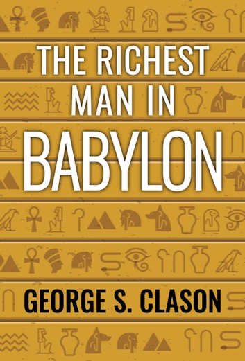 The Richest Man in Babylon 電子書 by George S. Clason,Digital Fire