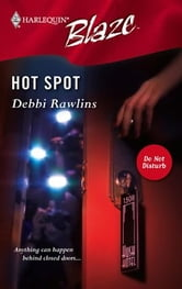 Hot Spot ebook by Debbi Rawlins