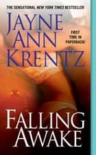 Falling Awake ebook by Jayne Ann Krentz