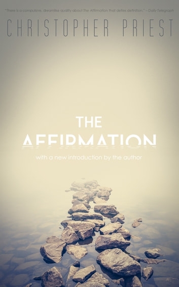 The Affirmation ebook by Christopher Priest
