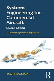 Systems Engineering for Commercial Aircraft - A Domain-Specific Adaptation ebook by Scott Jackson