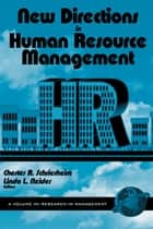 New Directions in Human Resource Management ebook by Chester A. Schriesheim, Linda L. Neider