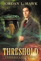 Threshold ebook by Jordan L. Hawk