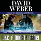 Like a Mighty Army - A Novel in the Safehold Series audiolibro by David Weber