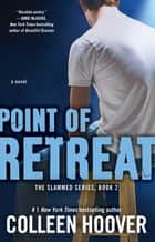 Point of Retreat ebook by Colleen Hoover