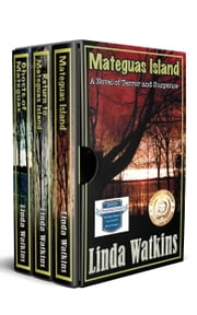 The Mateguas Island Series - Three Novels of Supernatural Suspense ebook by Linda Watkins