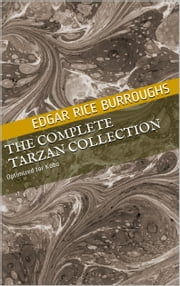 The Complete Tarzan Collection ebook by Edgar Rice Burroughs