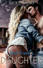 Best Friend's Daughter ebook by