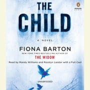 The Child audiobook by Fiona Barton